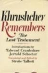 Khrushchev Remembers: The Last Testament (Illustrated) - Nikita Sergeevich Khrushchev, Strobe Talbott
