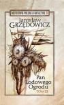 Pan Lodowego Ogrodu tom 3 - Jarosław Grzędowicz