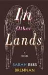 In Other Lands - Sarah Rees Brennan, Carolyn Nowak