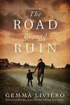 The Road Beyond Ruin - Gemma Liviero