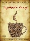 Tajemnice kawy - Sara Magdalena Woźny