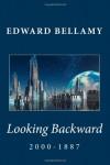 Looking Backward: 2000-1887 (Studies in Polar Research) - Patricia Selkirk, Rod Seppelt, David Selkirk, Patricia Selkirk, Edward Bellamy