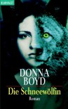 Die Schneewölfin - Donna Boyd