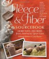 The Fleece & Fiber Sourcebook - Deborah Robson, Carol Ekarius