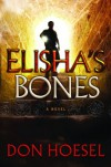Elisha's Bones - Don Hoesel