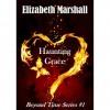 Haunting Grace - Elizabeth   Marshall