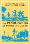 The Penderwicks at Point Mouette  - Jeanne Birdsall