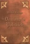 Wielka Księga Demonów Polskich. Leksykon i antologia demonologii ludowej - Barbara Podgórska, Adam Podgórski
