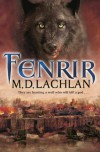 Fenrir - M.D. Lachlan