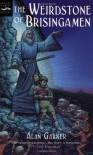 The Weirdstone of Brisingamen: A Tale of Alderley - Alan Garner