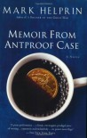 Memoir From Antproof Case - Mark Helprin