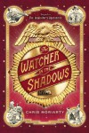 The Watcher in the Shadows (Inquisitor's Apprentice) - Ms. Chris Moriarty