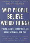 Why People Believe Weird Things - M.J.F. Media