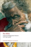 The Bible: Authorized King James Version with Apocrypha (Oxford World's Classics) - Anonymous, Robert P. Carroll