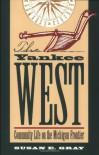 Yankee West - Susan E. Gray