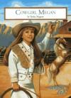 Cowgirl Megan - Trisha Magraw
