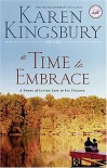 A Time to Embrace - Karen Kingsbury