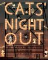 Cats' Night Out - Caroline Stutson, Jon Klassen