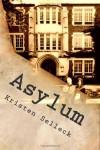 Asylum - Kristen Selleck