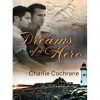 Dreams of a Hero - Charlie Cochrane