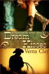 Dream Kisses - Verna Clay
