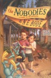 The Nobodies - N.E. Bode, Julianna Baggott