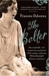 The Bolter: Edwardian Heartbreak and High Society Scandal in Kenya - Frances Osborne