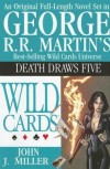 Death Draws Five (Wild Cards, #17) - George R.R. Martin, John J.  Miller