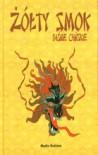 Żółty smok. Baśnie chińskie - Renata Fucikova