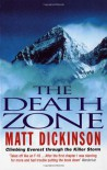 Death Zone - Matt Dickinson