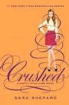 Crushed - Sara Shepard