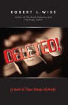Deleted!: A Sam and Vera Sloan Mystery - Robert L. Wise