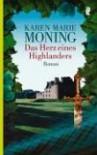 Das Herz eines Highlanders - Karen Marie Moning