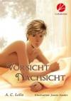 Vorsicht Nachsicht - 'A. C. Lelis',  'Janine Sander'