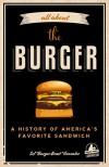 All About the Burger - George Motz, Sef Gonzalez