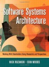Software Systems Architecture: Working With Stakeholders Using Viewpoints and Perspectives - Nick Rozanski, Eoin Woods