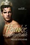 Frankie—Unforgettable - Felice Stevens