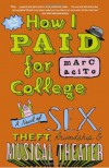 How I Paid for College - Marc Acito