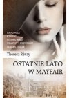 Ostatnie lato w Mayfair - Theresa Revay