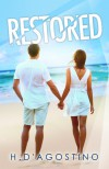 Restored (Shattered #2) - Heather D'Agostino