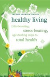 Healthy Living (The Feel Good Factory) - Infinite Ideas, Elisabeth Wilson