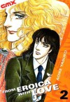 From Eroica with Love, Vol. 2 - Yasuko Aoike