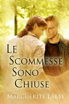 Le scommesse sono chiuse (Italian Edition) - Marguerite Labbe, Ilaria D'Alimonte