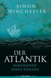 Der Atlantik: Biographie eines Ozeans - Simon Winchester