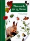 Danmarks dyr og planter - Mogens Andersen, Jon Feilberg