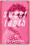 Sweet Tooth - Tim  Anderson