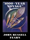 1,000-Year Voyage - John Russell Fearn