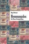 Hemmungslos: Ein Wiener Kriminalroman - Hugo Bettauer