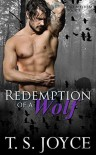 Redemption of a Wolf - T.S. Joyce