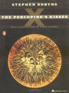 The Porcupine's Kisses - Howie Michels, Stephen Dobyns